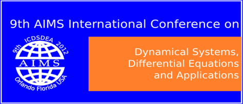 The 9th AIMS Conference on Dynamical Systems, Differential Equations and Applications